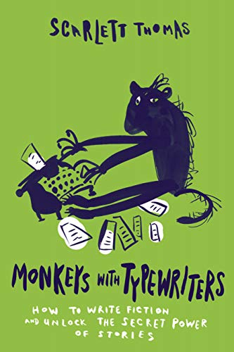 9781593766658: Monkeys with Typewriters: How to Write Fiction and Unlock the Secret Power of Stories