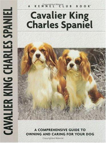 Cavalier King Charles Spaniel (Comprehensive Owner's Guide): Juliette Cunliffe