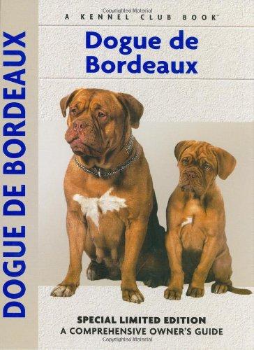 9781593782153: Dogue De Bordeaux: A Comprehensive Owner's Guide