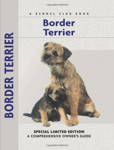 9781593782238: Border Terrier (Comprehensive Owners Guide)