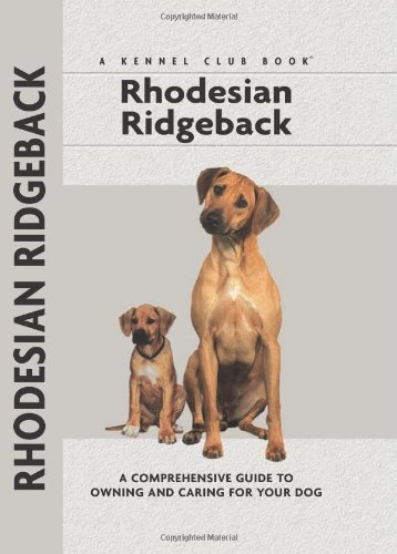9781593782283: Rhodesian Ridgeback (Comprehensive Owner's Guide)