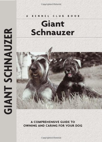9781593782429: Giant Schnauzer (Comprehensive Owner's Guide)