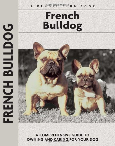 French Bulldogs (Comprehensive Owner's Guide): Muriel P. Lee