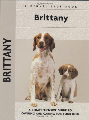 9781593782856: Brittany (Comprehensive Owner's Guide)