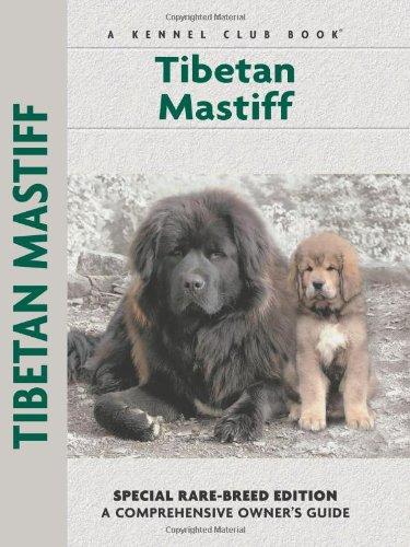 Tibetan Mastiff (Comprehensive Owner's Guide): Juliette Cunliffe, Susan