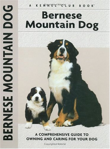 Bernese Mountain Dog (Comprehensive Owner's Guide): Harper, Louise