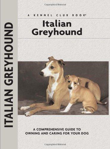 Italian Greyhound (Comprehensive Owner's Guide): Mazzanti, Dino