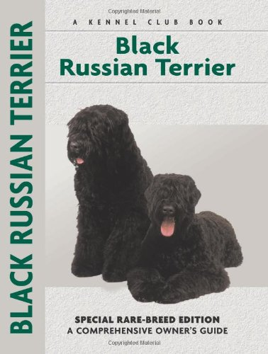 9781593783488: Black Russian Terrier: Special Rare-Breed Edition : A Comprehensive Owner's Guide