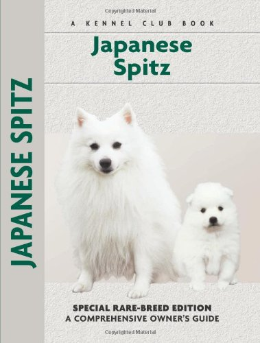 9781593783600: Japanese Spitz (Comprehensive Owner's Guide)