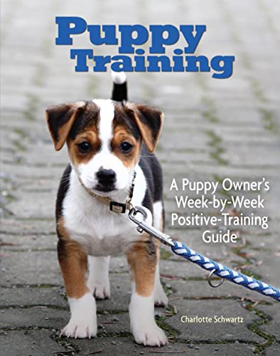 9781593783655: Puppy Training: Owner's Week-By-Week Training Guide (Training Book Series)