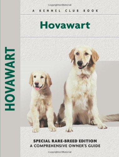 9781593783778: Hovawart: Special Rare-Breed Edition: A Comprehensive Owner's Guide (Kennel Club Book)