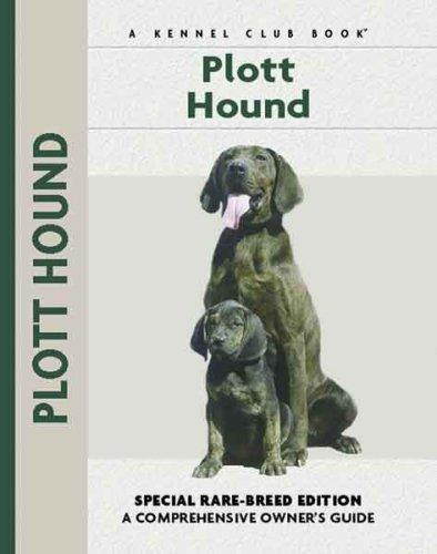 9781593784270: Plott Hound (Comprehensive Owner's Guide)