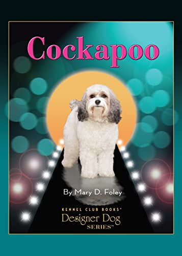 9781593785918: Cockapoo (Designer Dog)