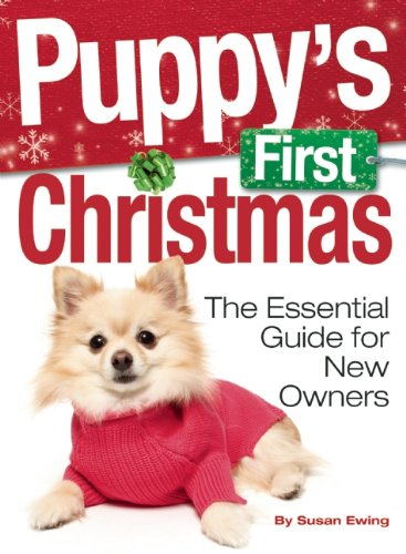 9781593786496: Puppy's First Christmas: The Essential Guide for New Owners (Kennel Club Books)