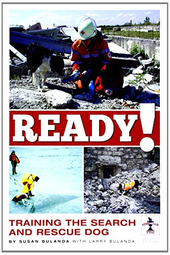 9781593787264: Ready! 2nd Edition The Training of the Search and Rescue Dog (Kennel Club Pro)