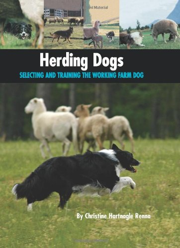9781593787370: Herding Dogs: Selecting and Training the Working Farm Dog (Country Dog)