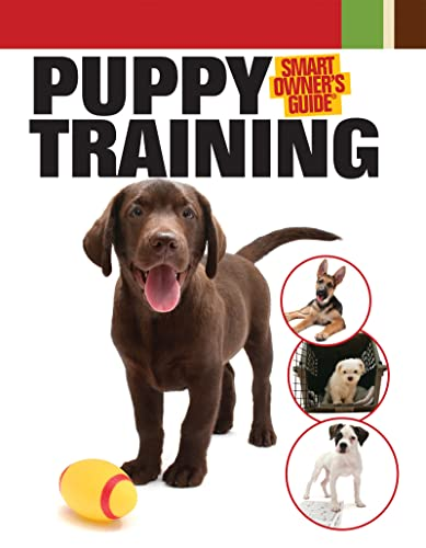 9781593787431: Puppy Training (Smart Owner's Guide)