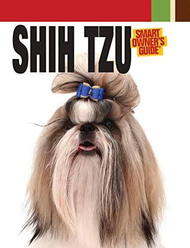 9781593787493: Shih Tzu (Smart Owner's Guide)