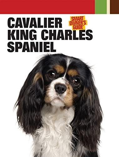 Cavalier King Charles Spaniel (Smart Owner's Guide)