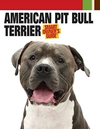 9781593787592: American Pit Bull Terrier (Smart Owner's Guide)