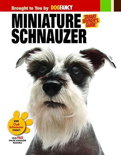 Miniature Schnauzer (Smart Owner's Guide): n/a