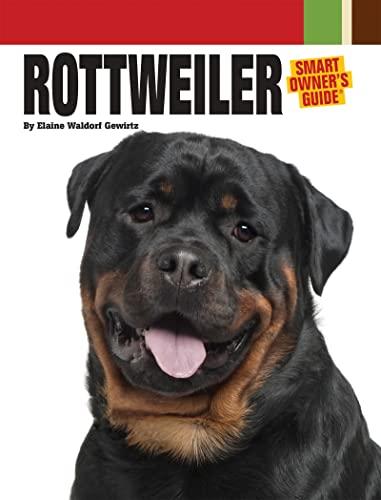 Rottweiler (Smart Owner's Guide): Waldorf Gewirtz, Elaine