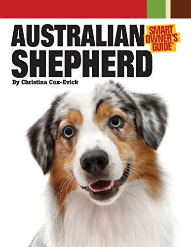 9781593787837: Australian Shepherd Dog (Smart Owner's Guide)