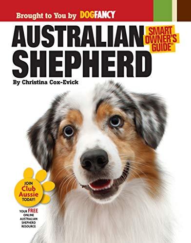 9781593787929: Australian Shepherd Dog (Smart Owner's Guide)
