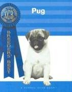 9781593789176: Pug (Breeders' Best: A Kennel Club Book)