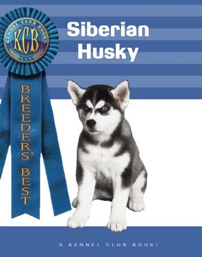 9781593789206: Siberian Husky (Breeders' Best)
