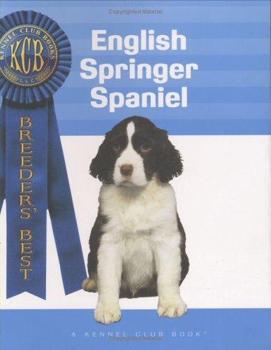 9781593789336: English Springer Spaniel (Breeder's Best) (A Kennel Club Book)