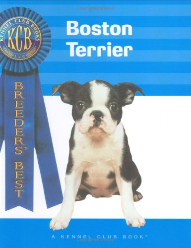 9781593789398: Boston Terrier (Breeders Best)