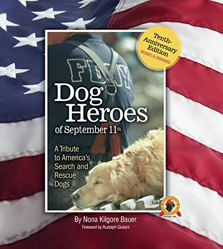 [signed] Dog Heroes of September 11th