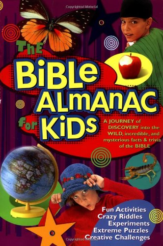 9781593790189: The Bible Almanac for Kids: A Journey of Discovery into the Wild, Incredible, and Mysterious Facts & Trivia of the Bible