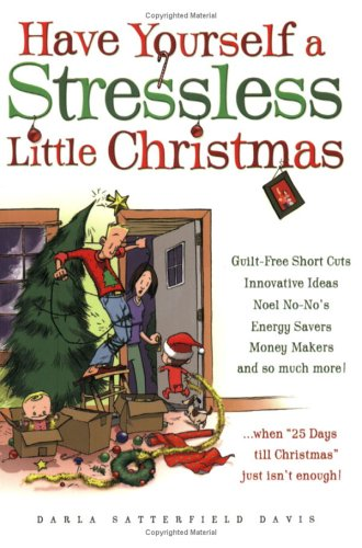 9781593790264: Have Yourself a Stressless Little Christmas