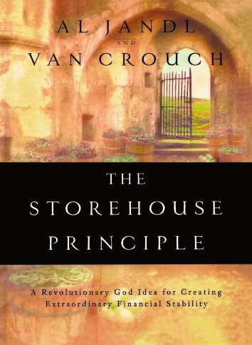 The Storehouse Principle: A Revolutionary God Idea: Al Jandl, Van