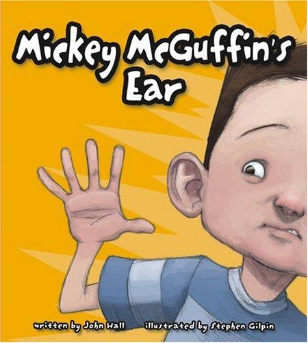 Mickey Mcguffin's Ear: John Hall