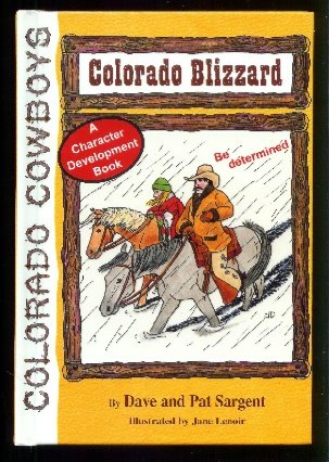 Colorado Blizzard (Colorado Cowboy Series): Sargent, Dave, Sargen,