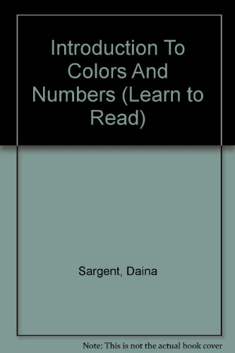 9781593810504: Introduction To Colors And Numbers (Learn to Read)