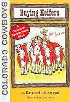 Buying Heifers (Colorado Cowboy Series): Sargent, Dave, Sargen,