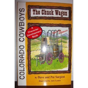 The Chuck Wagon (Colorado Cowboy Series): Sargent, Dave, Sargen,