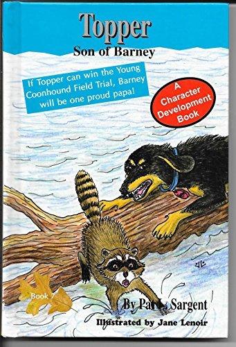 9781593816094: Topper, Son of Barney (Barney the Bear Killer)