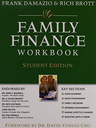 Family Finance Workbook (Student Edition): Discovering the Blessings of Financial Freedom (9781593830205) by Rich Brott; Frank Damazio