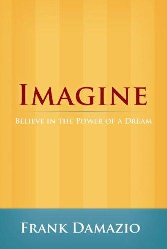Imagine (Life Growth Series): DAMAZIO FRANK