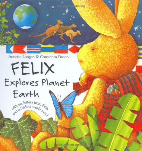 9781593840303: Felix Explores Planet Earth