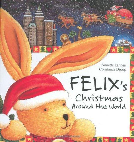 9781593840365: Felix's Christmas Around the World with Envelope (New Felix Adventure!)