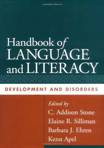 9781593850050: Handbook of Language and Literacy, First Edition: Development and Disorders (Challenges in Language and Literacy)