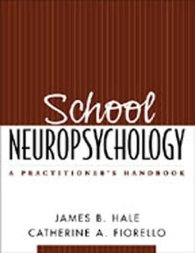 9781593850111: School Neuropsychology: A Practitioner's Handbook