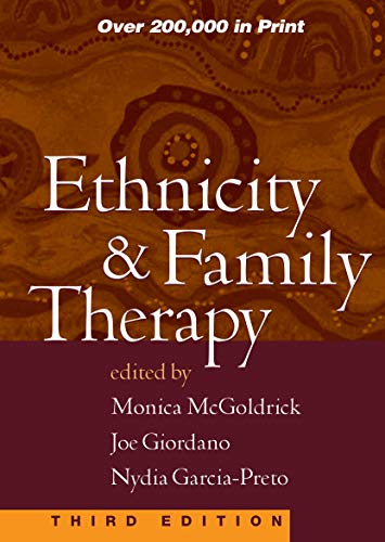 Ethnicity and Family Therapy, Third Edition: McGoldrick, Monica