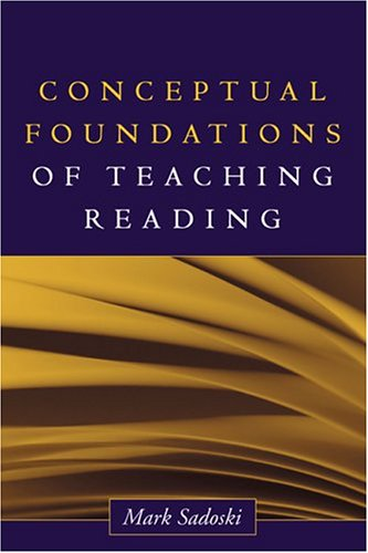 9781593850371: Conceptual Foundations of Teaching Reading (Solving Problems in the Teaching of Literacy)